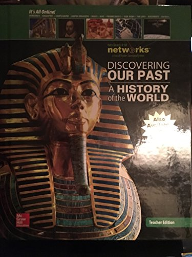 Discovering Our Past: A History of the World, Teacher Edition (MS WORLD HISTORY)