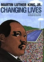 Martin Luther King, Jr. Changing Lives