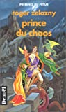 Prince du chaos - Denoël - 11/02/1993