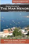 The Mar Menor - Microclima de Felicidad/Microclimate of Happiness (English Edition)