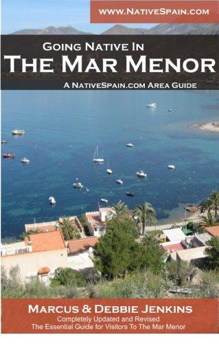 The Mar Menor - Microclima de Felicidad / Microclimate of Happiness (English Edition)