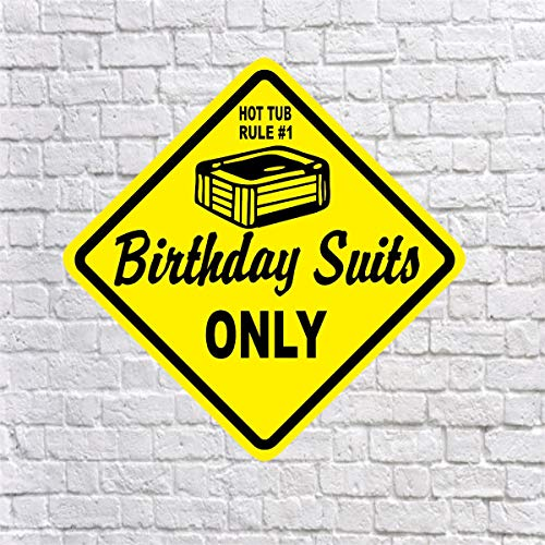 Dozili Hot Tub Rule #1 – Birthday Suits Only Fun Aluminiumschild Einzigartiges Spa Pool Whirlpool Schild Nudist