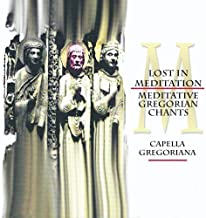 Lost in Meditation: Meditative Gregorian Chants II