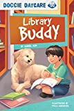 Library Buddy (Doggie Daycare (Set of 4)) (English Edition)