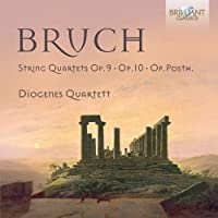 Bruch: String Quartets, Op. 9 & 10 by Diogenes Quartett