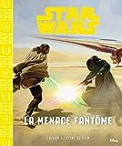 STAR WARS - Album - Episode I - La menace fantôme