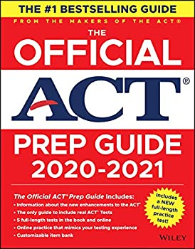 The Official Act Prep Guide 2020 - 2021  Book + 5 Practice Tests + Bonus Online Content