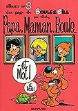 Boule et Bill - Papa, maman, Boule... et moi !