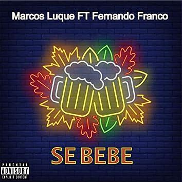Se Bebe (feat. Fernando Franco)