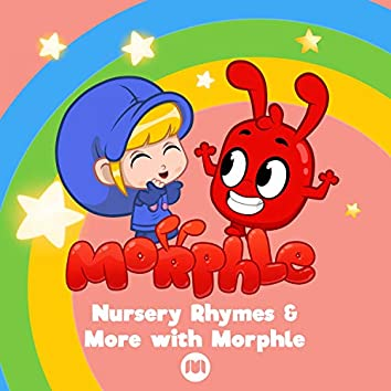 Nursery Rhymes & More with Morphle