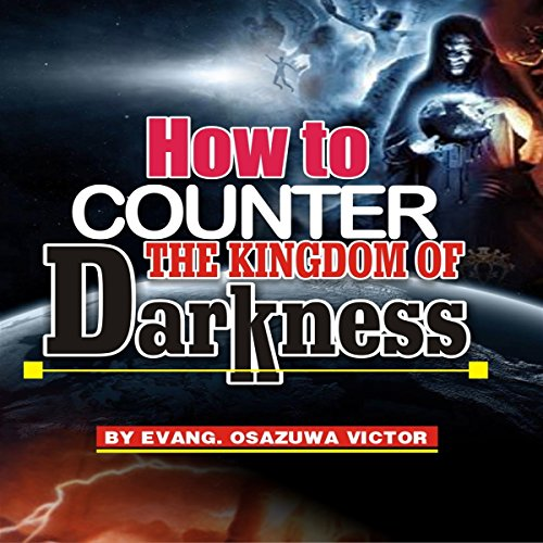 How to Counter the Kingdom of Darkness cover art