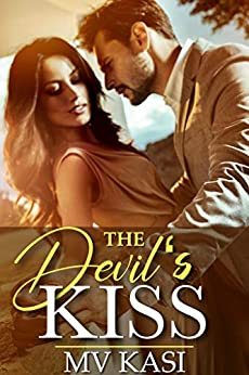 The Devil's Kiss: Contract Bride to Billionaire (Indian Romance) by [M.V. Kasi]