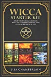 Wicca Starter Kit: Wicca for Beginners, Finding Your Path, and Living a Magical...