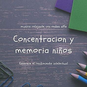 Concentracion y memoria niños - musica relajante con ondas alfa, favorece el rendimiento intelectual