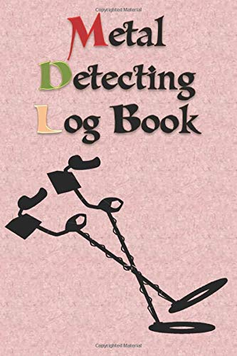 "Metal Detector Log Book: Metal detector Log Book to record date, location, machine used .... really perfect way to record and organize everything about the metal found  6"" x 9\"" 120 pages"