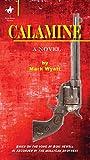 Calamine (A Wyatt House Western) (English Edition)