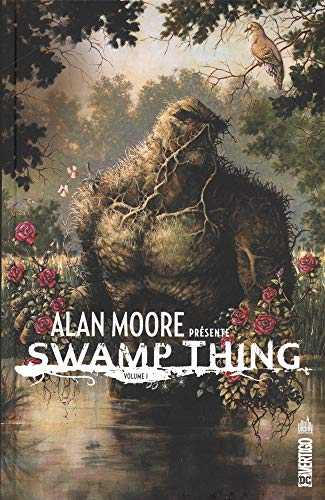 Alan Moore présente Swamp thing
