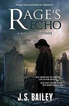 Rage's Echo by [J.S. Bailey]
