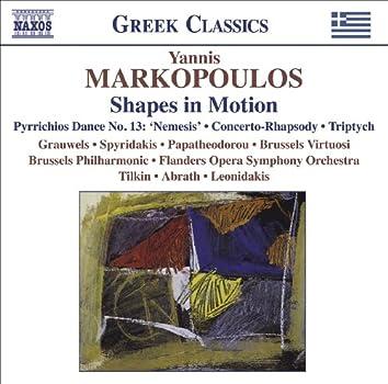 "Markopoulos, Y.: Shapes in Motion / Pyrrichios Dance No. 13, ""Nemesis"" / Concerto-Rhapsody / Triptych"