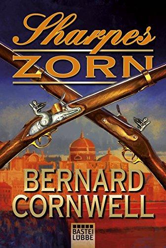 Sharpes Zorn (Sharpe-Serie, Band 11)