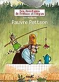 Les aventures de Pettson et Picpus - Pauvre Pettson