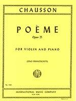 ショーソン : 詩曲 Op.25/フランチェスカッティ編/インターナショナル・ミュージック社/ピアノ伴奏付バイオリン・ソロ楽譜
