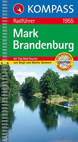 Mark Brandenburg: Radwanderführer (KOMPASS-Fahrradführer, Band 1955)