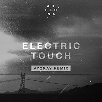 Electric Touch (ayokay Remix)