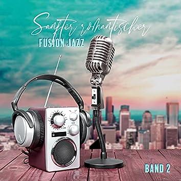 Sanfter romantischer Fusion Jazz: Band 2, Sommerterrasse Jazz, Moderner Jazz Club, Einfach montags, Toast und Kaffee Jazz