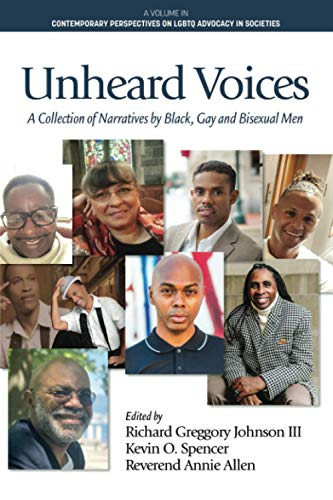 Unheard Voices: A Collection of Narratives by Black, Gay & Bisexual Men (Contemporary Perspectives on LGBTQ Advocacy in Societies)の詳細を見る