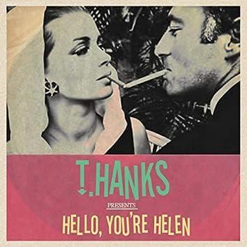 Hello, You're Helen