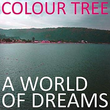 A World of Dreams