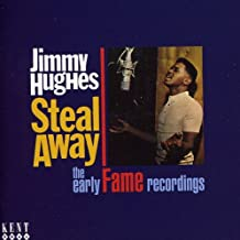 Steal Away: Early Fame Recorings