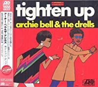 Tighten Up by ARCHIE & THE DRELLS BELL (2014-04-22)
