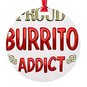 CafePress Burrito Addict Ornament  Round  Round Christmas Ornament