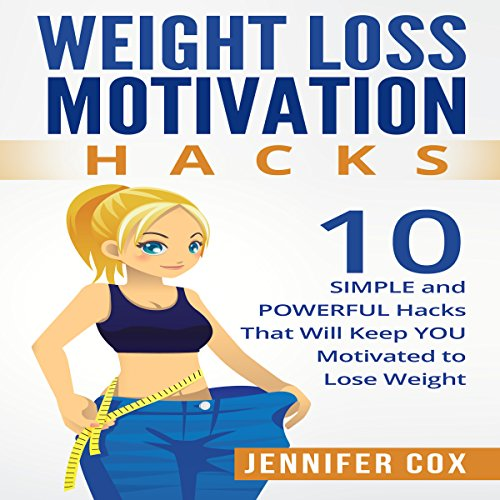 Weight Loss Motivation Hacks  By  cover art