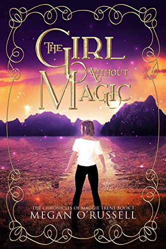 The Girl Without Magic by O'Russell, Megan ebook deal