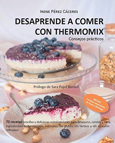 DESPARENDE A COMER CON THERMOMIX: CONSEJOS PRÁCTICOS