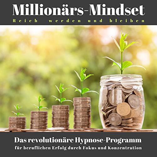 Millionärs-Mindset - Reich werden und bleiben  By  cover art