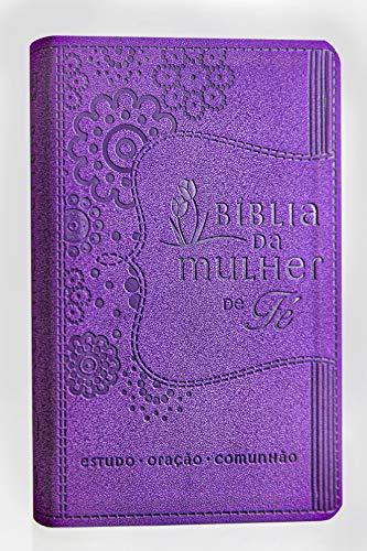 Bíblia da Mulher de Fé, NVI, Couro Soft, Roxo: Estudo - Oração - Comunhão
