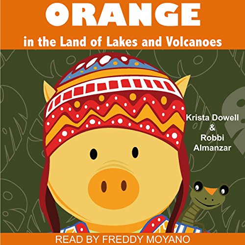 Orange in the Land of Lakes and Volcanoes audiobook cover art