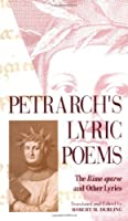 Petrarch's Lyric Poems: The Rime Sparse and Other Lyrics by Francesco Petrarch(1979-05-15)