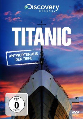 Titanic - Antworten aus der Tiefe (Discovery Channel)