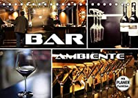 Bar Ambiente (Tischkalender 2022 DIN A5 quer): Atmosphaerische Bilder von Bars, Drinks, Cocktails und mehr.... (Geburtstagskalender, 14 Seiten )