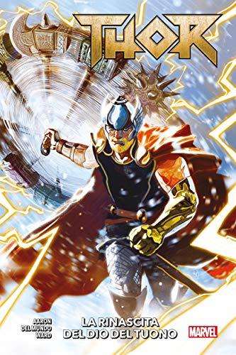 Thor (2018) 1: La rinascita del Dio del Tuono