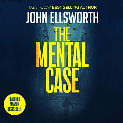 The Mental Case: A Legal Thriller cover art
