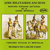 Airs Militaires Anciens, Marches...