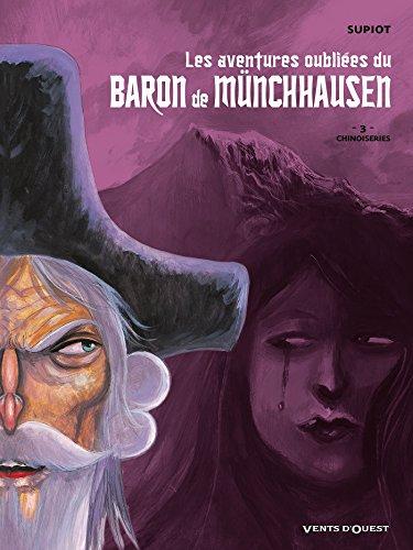 Les Aventures oubliées du Baron de Münchhausen - Tome 03: Chinoiseries