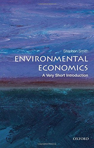 Compare Textbook Prices for Environmental Economics: A Very Short Introduction 1 Edition ISBN 9780199583584 by Smith, Stephen