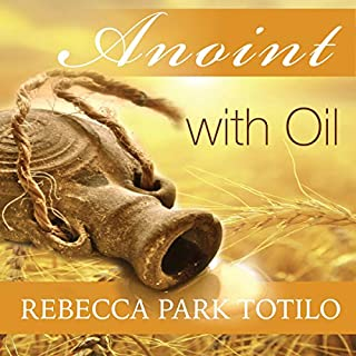 Anoint with Oil audiobook cover art